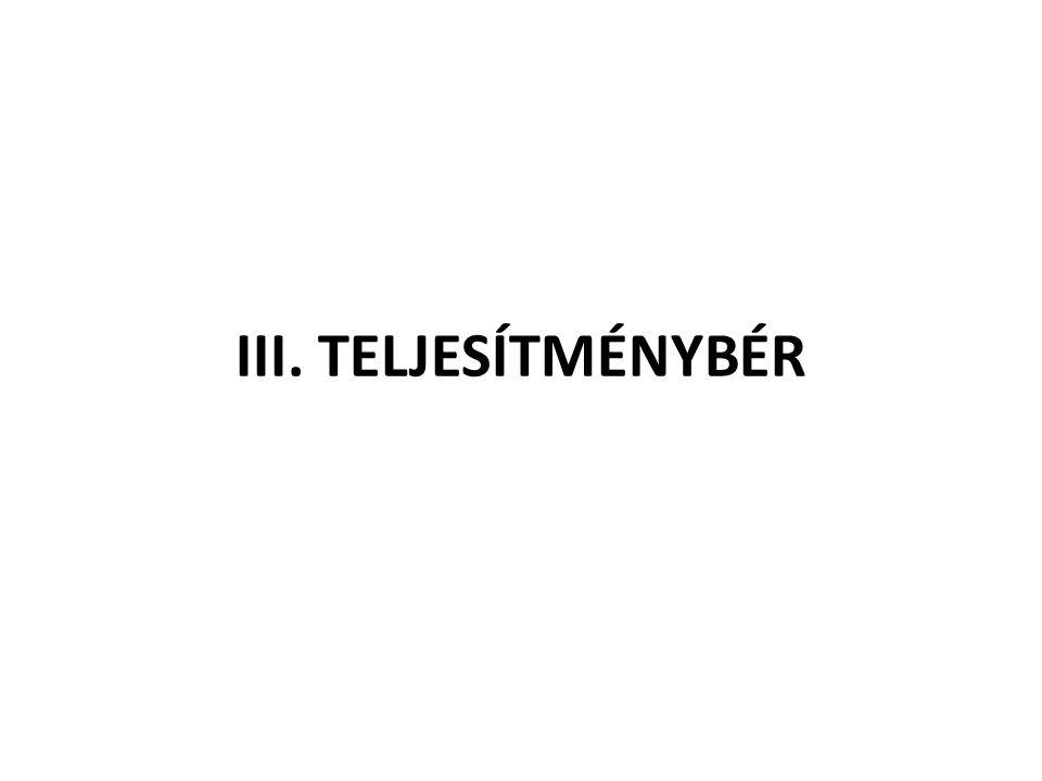 III. TELJESÍTMÉNYBÉR