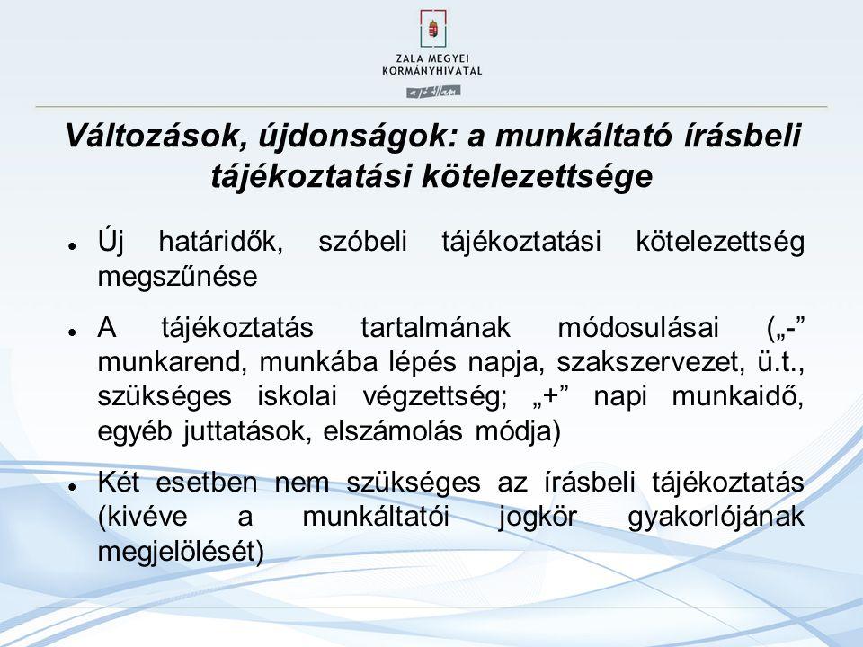 Az új munka törvénykönyve VIII.fejezet – A munkaszerződés teljesítése IX.