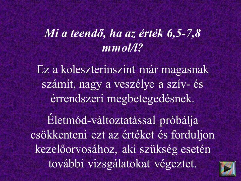 Mi a teendő, ha az érték 6,5-7,8 mmol/l.