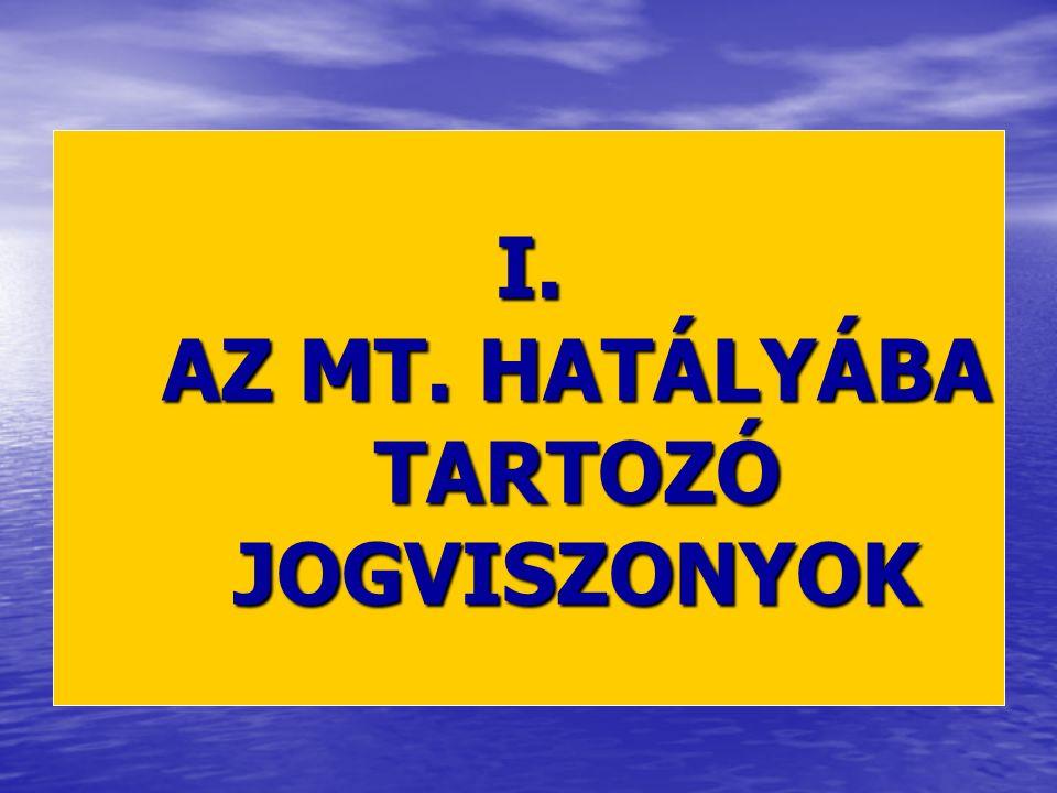 A MUNKAJOG HÁRMAS TAGOZÓDÁSA Versenyszféra: Mt.Versenyszféra: Mt.