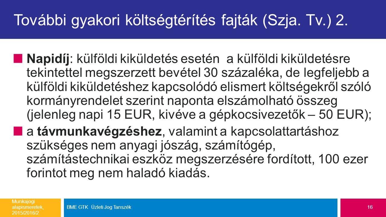 További gyakori költségtérítés fajták (Szja. Tv.) 2.