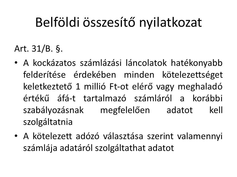 Belföldi összesítő nyilatkozat Art. 31/B. §.