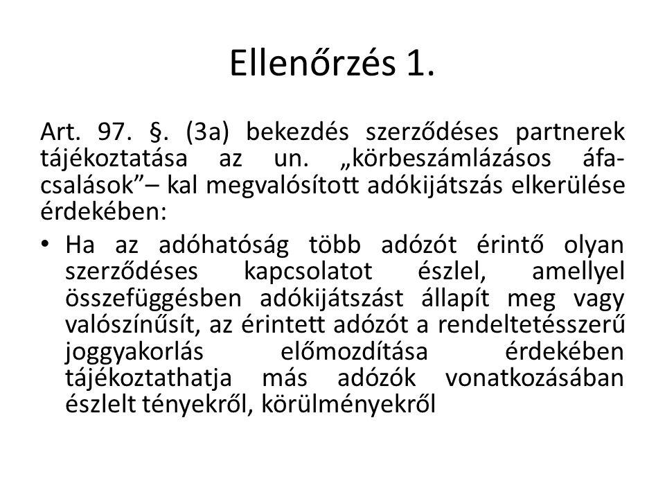 Ellenőrzés 1. Art. 97. §. (3a) bekezdés szerződéses partnerek tájékoztatása az un.