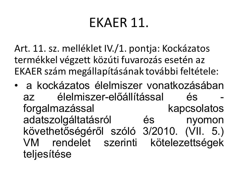 EKAER 11. Art. 11. sz. melléklet IV./1.
