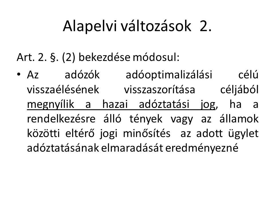 Alapelvi változások 2. Art. 2. §.