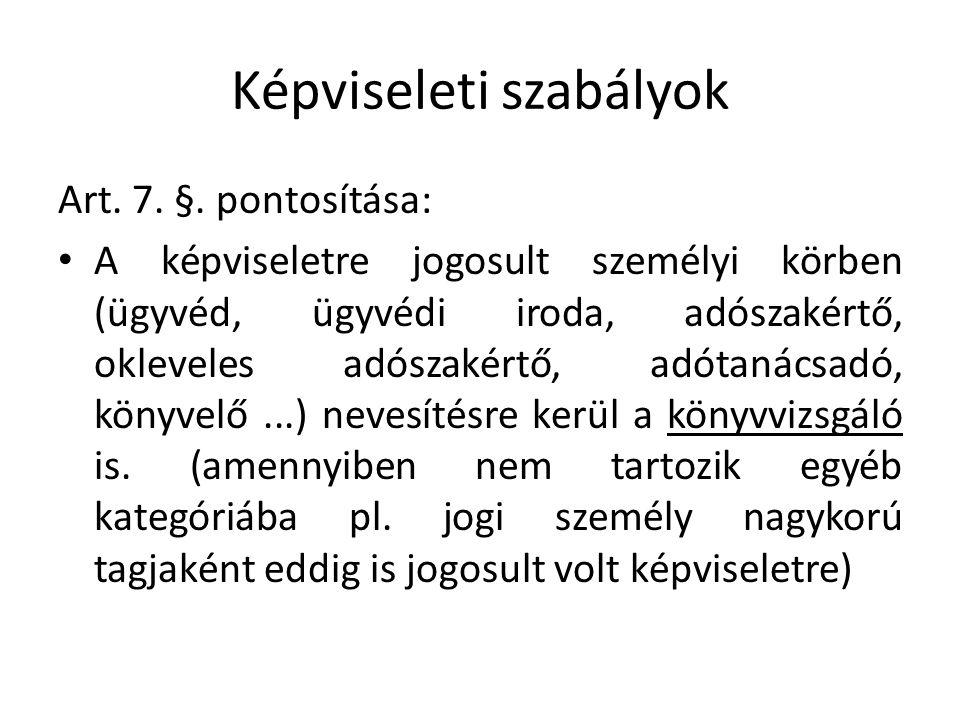 Képviseleti szabályok Art. 7. §.