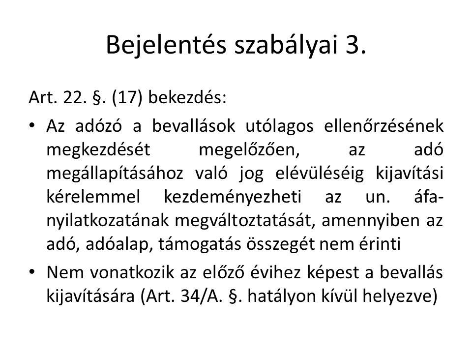Bejelentés szabályai 3. Art. 22. §.