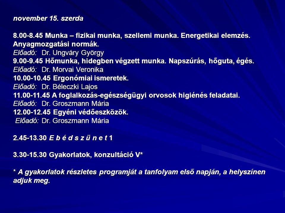 november 15. szerda 8.00-8.45 Munka – fizikai munka, szellemi munka.
