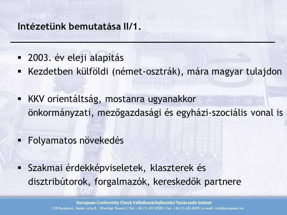 Intézetünk bemutatása II/1.  2003.