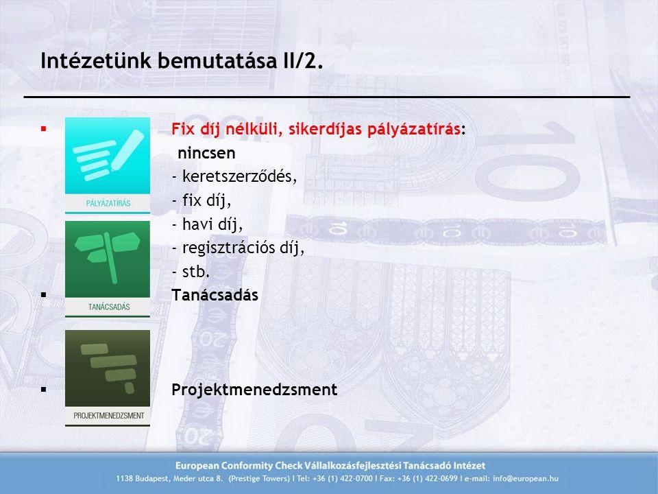 Intézetünk bemutatása II/2.