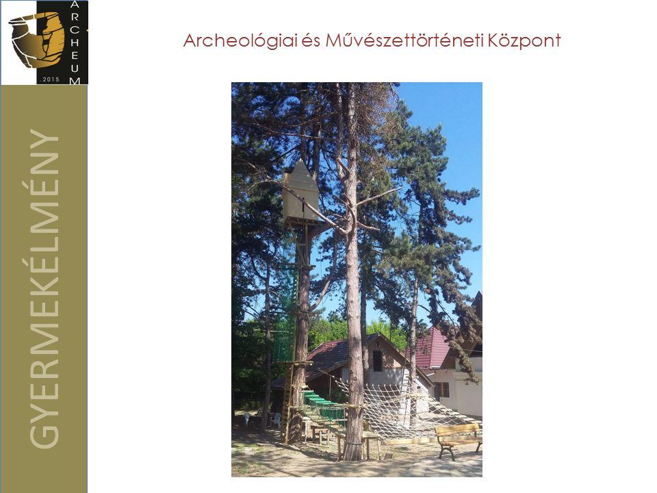 GYERMEKÉLMÉNY Archeológiai és Művészettörténeti Központ
