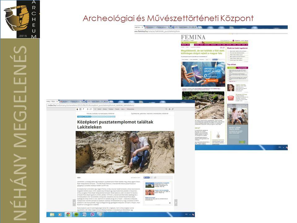 NÉHÁNY MEGJELENÉS Archeológiai és Művészettörténeti Központ