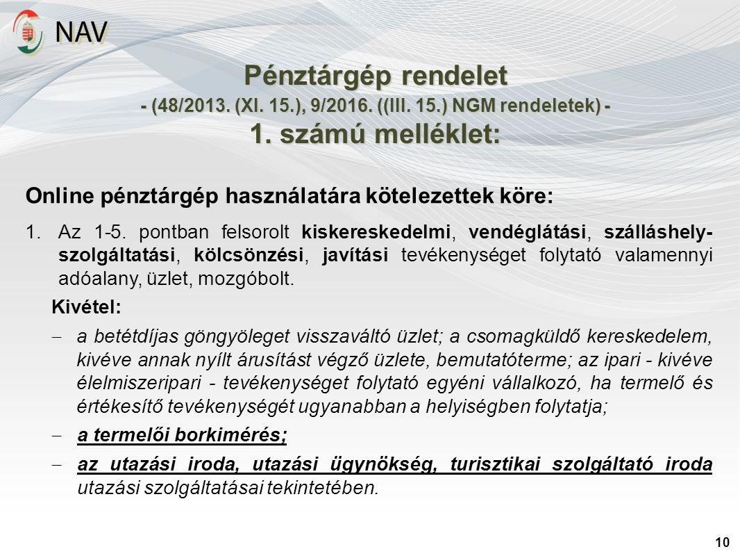 Pénztárgép rendelet - (48/2013. (XI. 15.), 9/2016.