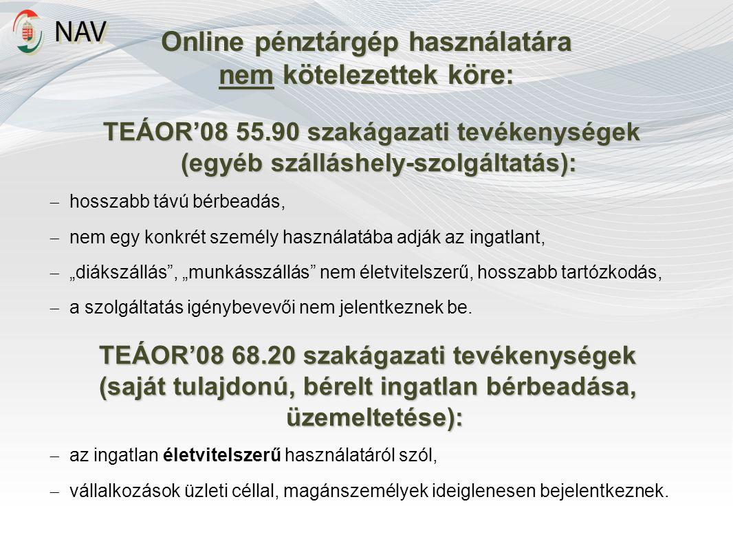 TEÁOR'08 55.90 szakágazati tevékenységek (egyéb szálláshely-szolgáltatás):  hosszabb távú bérbeadás,  nem egy konkrét személy használatába adják az