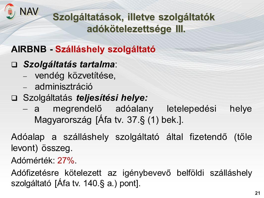 21 Szolgáltatások, illetve szolgáltatók adókötelezettsége III.