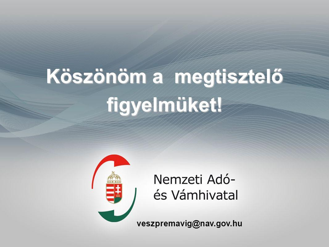 veszpremavig@nav.gov.hu Köszönöm a megtisztelő figyelmüket!