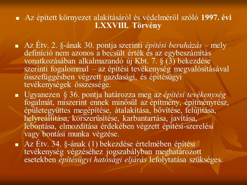 Az épített környezet alakításáról és védelméről szóló 1997.