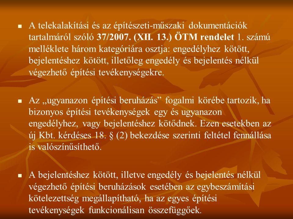 A telekalakítási és az építészeti-műszaki dokumentációk tartalmáról szóló 37/2007.