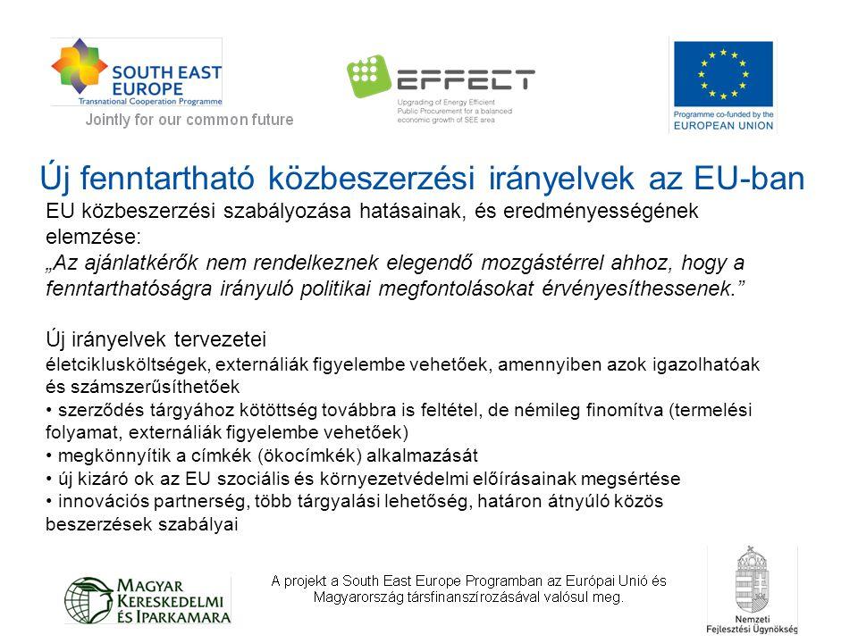"""Új fenntartható közbeszerzési irányelvek az EU-ban EU közbeszerzési szabályozása hatásainak, és eredményességének elemzése: """"Az ajánlatkérők nem rendelkeznek elegendő mozgástérrel ahhoz, hogy a fenntarthatóságra irányuló politikai megfontolásokat érvényesíthessenek. Új irányelvek tervezetei életciklusköltségek, externáliák figyelembe vehetőek, amennyiben azok igazolhatóak és számszerűsíthetőek szerződés tárgyához kötöttség továbbra is feltétel, de némileg finomítva (termelési folyamat, externáliák figyelembe vehetőek) megkönnyítik a címkék (ökocímkék) alkalmazását új kizáró ok az EU szociális és környezetvédelmi előírásainak megsértése innovációs partnerség, több tárgyalási lehetőség, határon átnyúló közös beszerzések szabályai"""