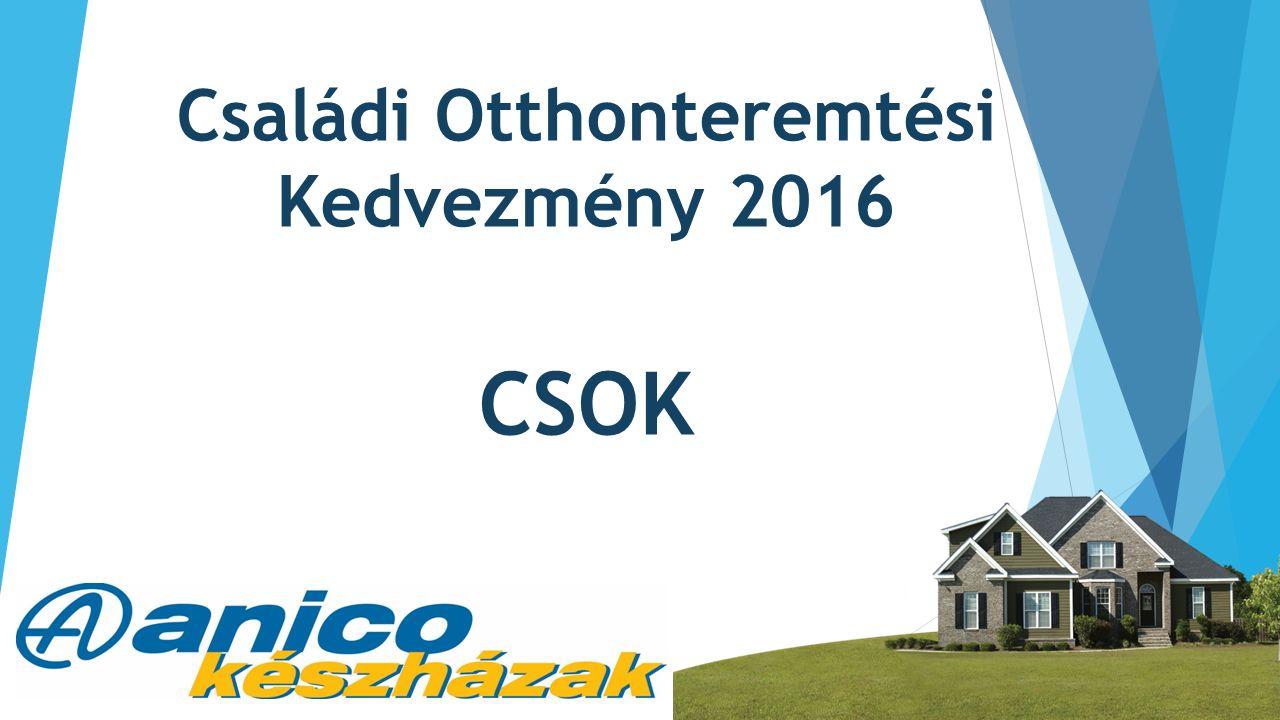 Családi Otthonteremtési Kedvezmény 2016 CSOK