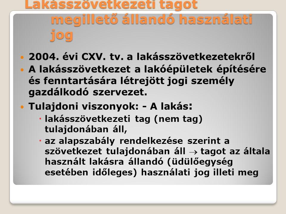 Lakásszövetkezeti tagot megillető állandó használati jog 2004.