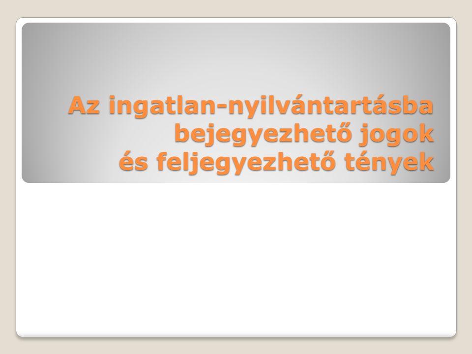 Perfeljegyzés Inytv által meghatározott polgári perek Büntetőeljárás megindítása Előképe lehet: megismételt hagyatéki eljárás feljegyzése