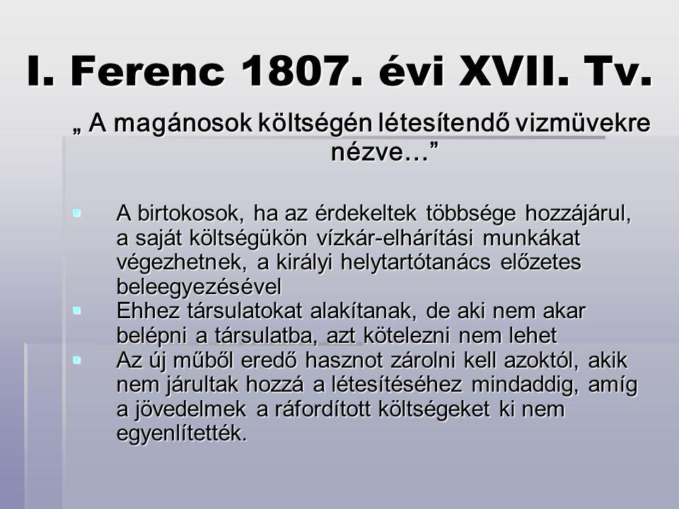 I.Ferenc 1807. évi XVII. Tv.