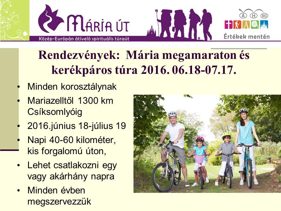 Rendezvények: Mária megamaraton és kerékpáros túra 2016.