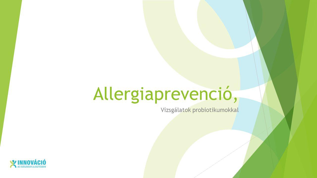 Allergiaprevenció, Vizsgálatok probiotikumokkal