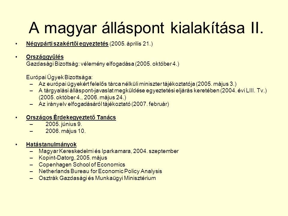 A magyar álláspont kialakítása II. Négypárti szakértői egyeztetés (2005.