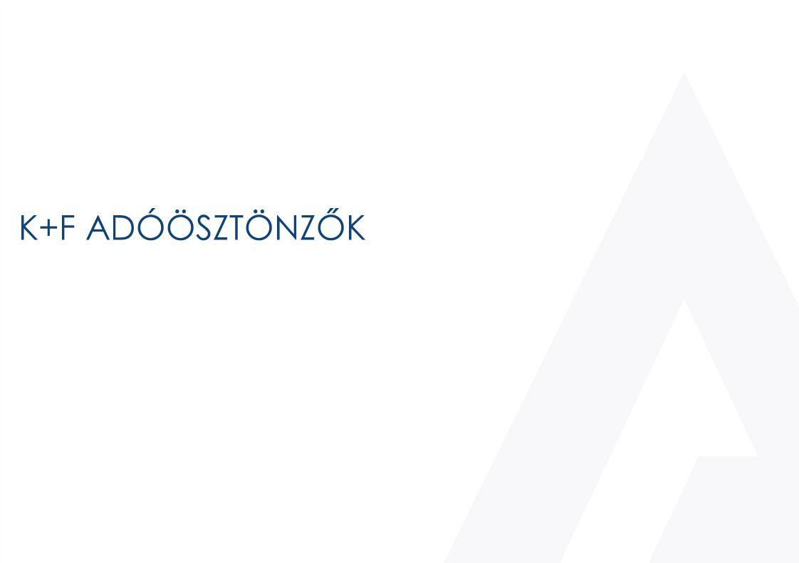 K+F ADÓÖSZTÖNZŐK