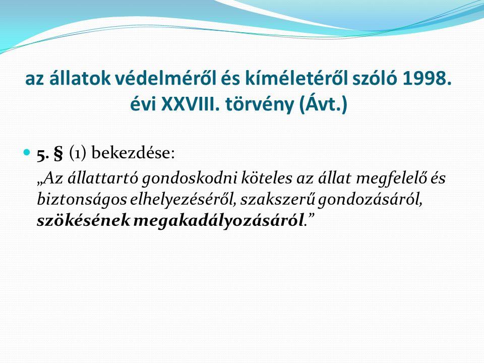 az állatok védelméről és kíméletéről szóló 1998. évi XXVIII.