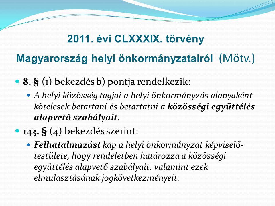 2011. évi CLXXXIX. törvény Magyarország helyi önkormányzatairól (Mötv.) 8.