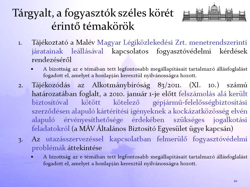 1. Tájékoztató a Malév Magyar Légiközlekedési Zrt.
