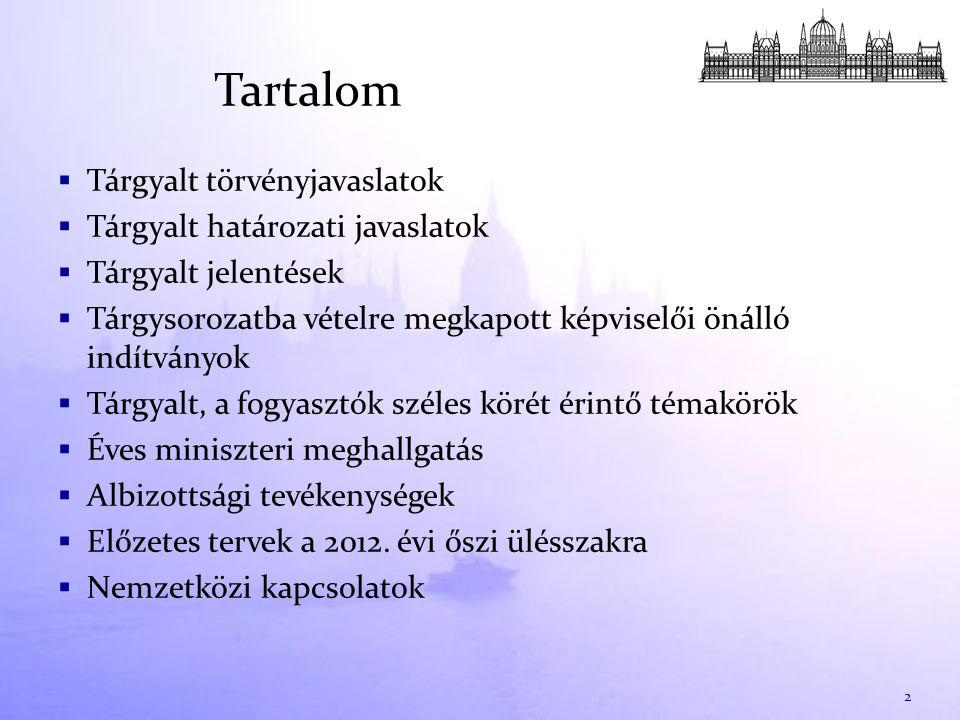 Éves miniszteri meghallgatás az Országgyűlésről szóló 2012.