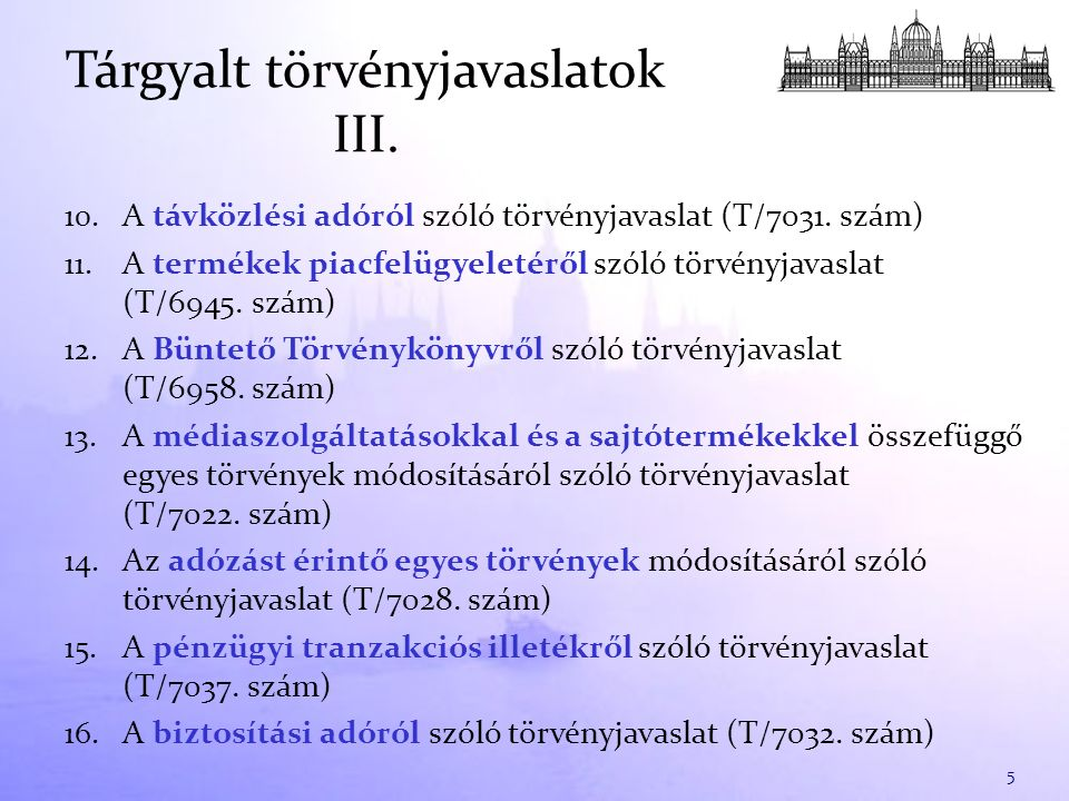 10. A távközlési adóról szóló törvényjavaslat (T/7031.