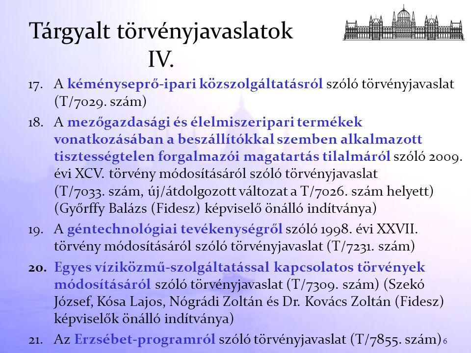 17. A kéményseprő-ipari közszolgáltatásról szóló törvényjavaslat (T/7029.