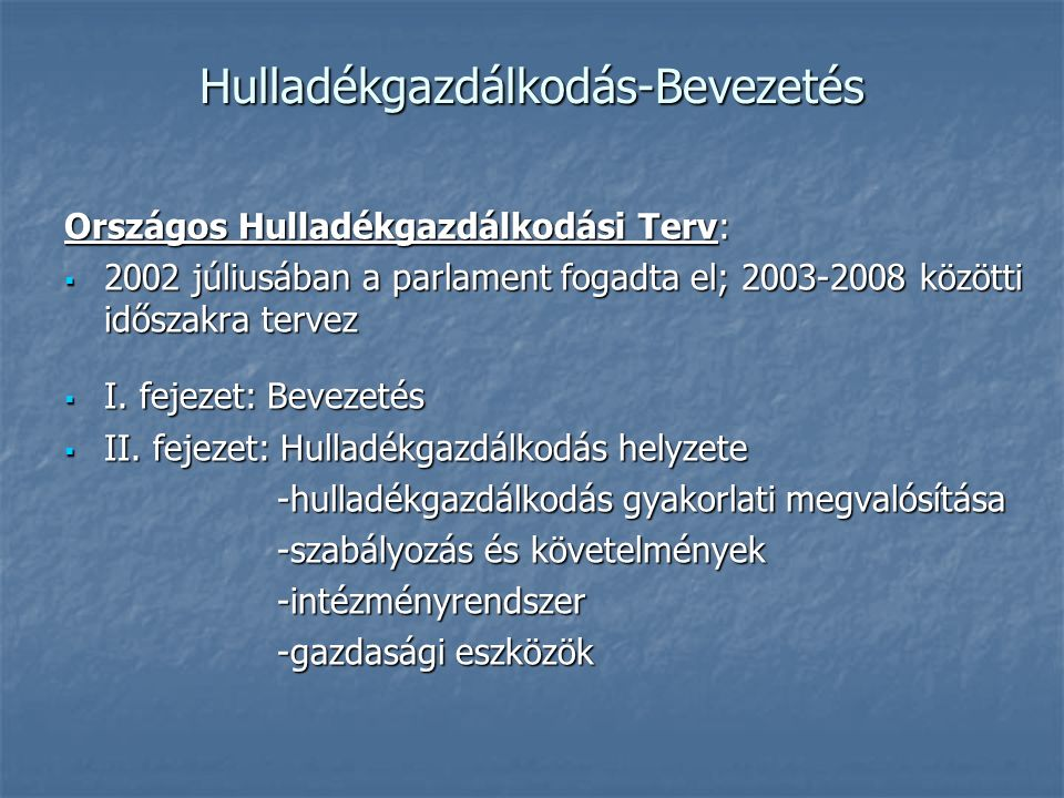 22/2001.(X. 10.) KÖM RENDELET meglévő hulladéklerakók esetében Hgt.