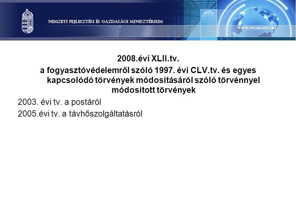 2008.évi XLII.tv. a fogyasztóvédelemről szóló 1997.