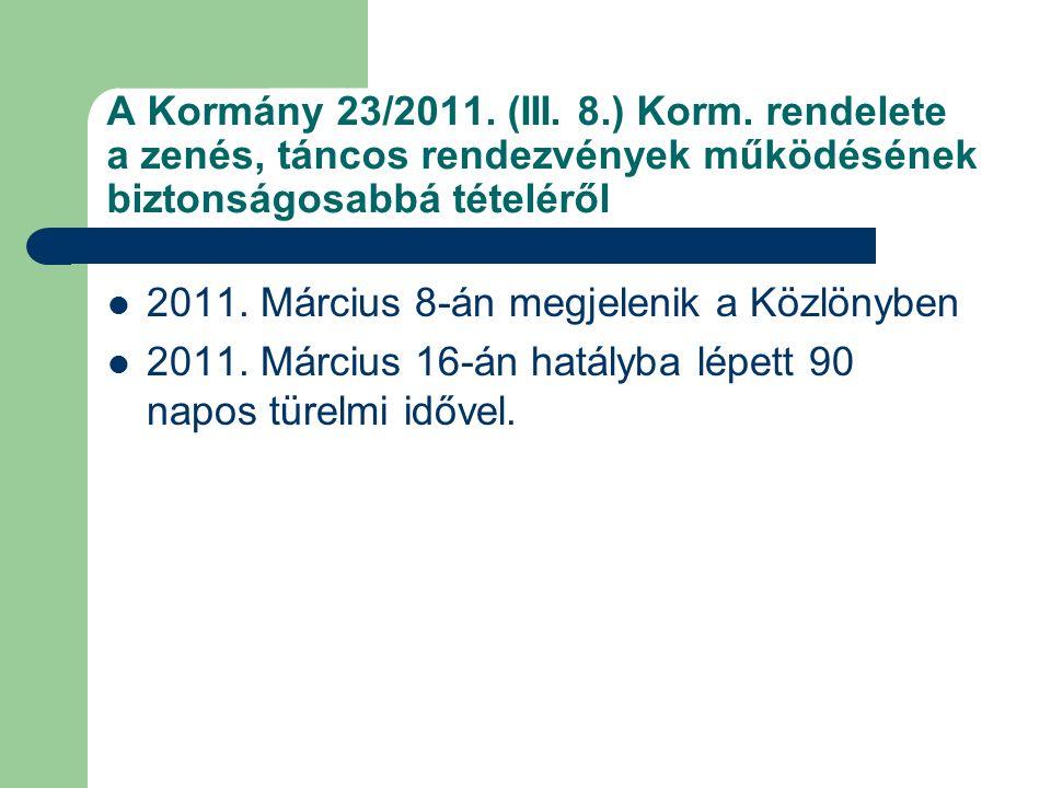 A Kormány 23/2011. (III. 8.) Korm.