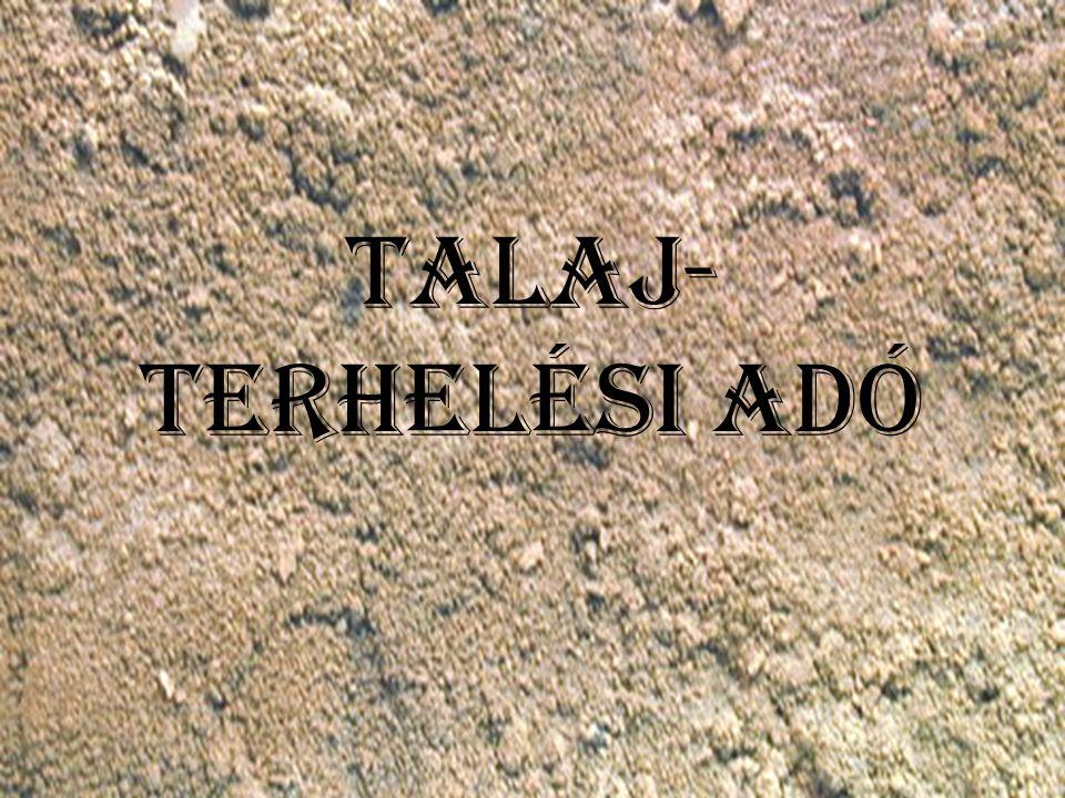 Talaj- terhelési adó