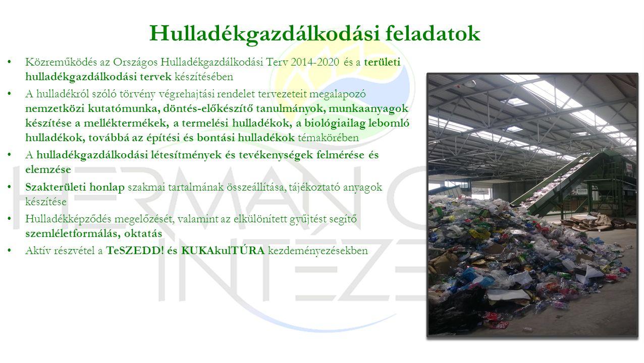 Hulladékgazdálkodási feladatok Közreműködés az Országos Hulladékgazdálkodási Terv 2014-2020 és a területi hulladékgazdálkodási tervek készítésében A hulladékról szóló törvény végrehajtási rendelet tervezeteit megalapozó nemzetközi kutatómunka, döntés-előkészítő tanulmányok, munkaanyagok készítése a melléktermékek, a termelési hulladékok, a biológiailag lebomló hulladékok, továbbá az építési és bontási hulladékok témakörében A hulladékgazdálkodási létesítmények és tevékenységek felmérése és elemzése Szakterületi honlap szakmai tartalmának összeállítása, tájékoztató anyagok készítése Hulladékképződés megelőzését, valamint az elkülönített gyűjtést segítő szemléletformálás, oktatás Aktív részvétel a TeSZEDD.