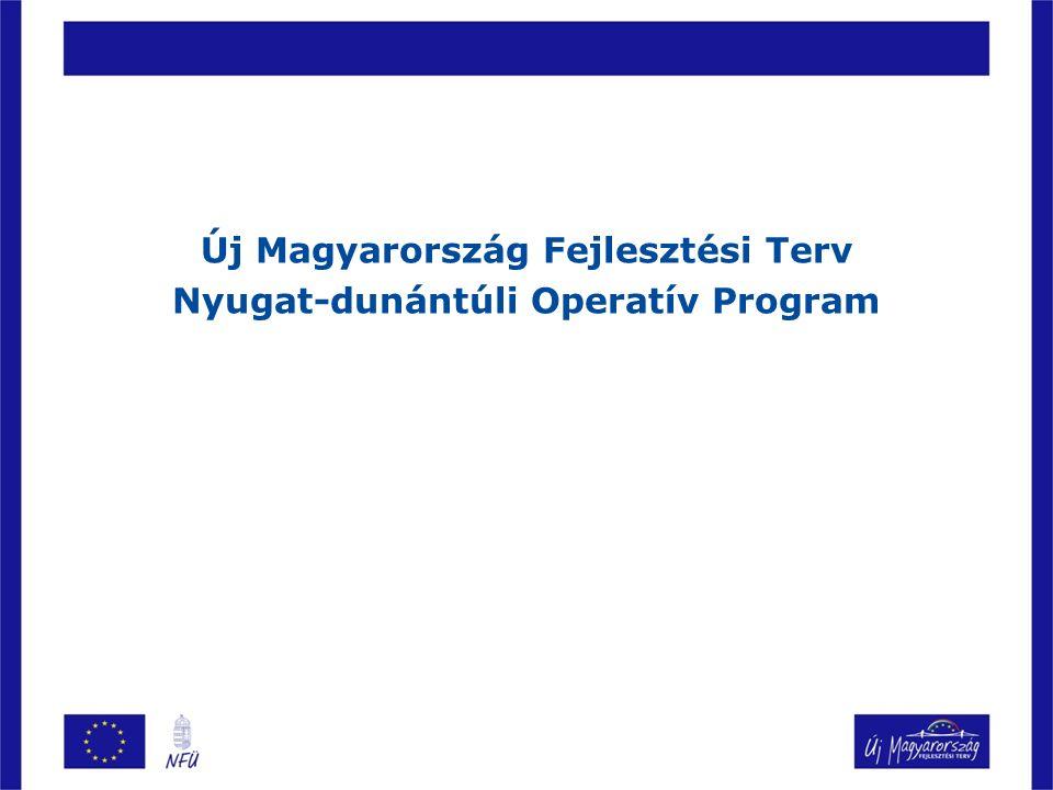 Új Magyarország Fejlesztési Terv Nyugat-dunántúli Operatív Program