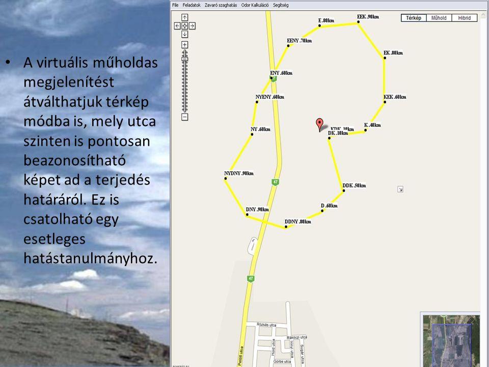 A virtuális műholdas megjelenítést átválthatjuk térkép módba is, mely utca szinten is pontosan beazonosítható képet ad a terjedés határáról.