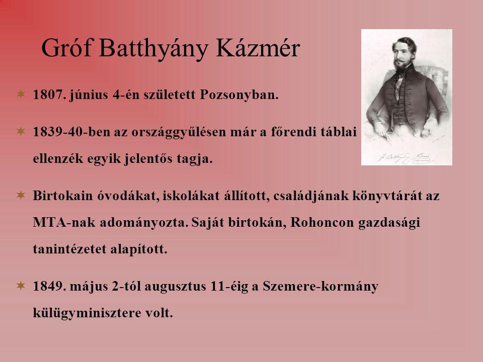 Gróf Batthyány Kázmér  1807. június 4-én született Pozsonyban.