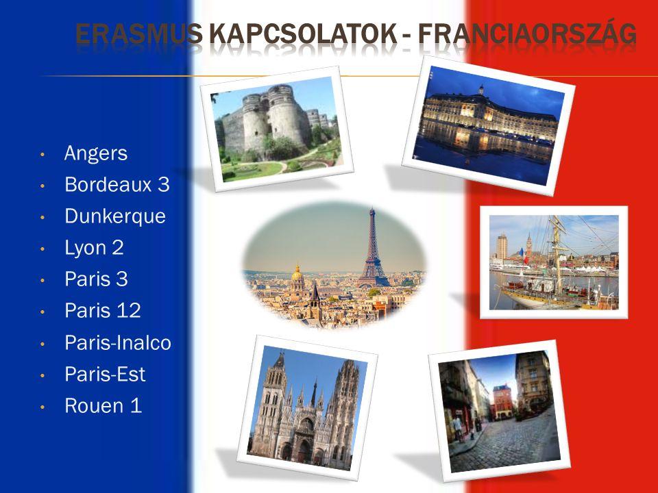 Angers Bordeaux 3 Dunkerque Lyon 2 Paris 3 Paris 12 Paris-Inalco Paris-Est Rouen 1