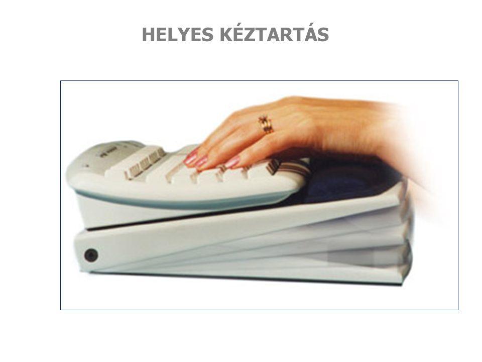 HELYES KÉZTARTÁS