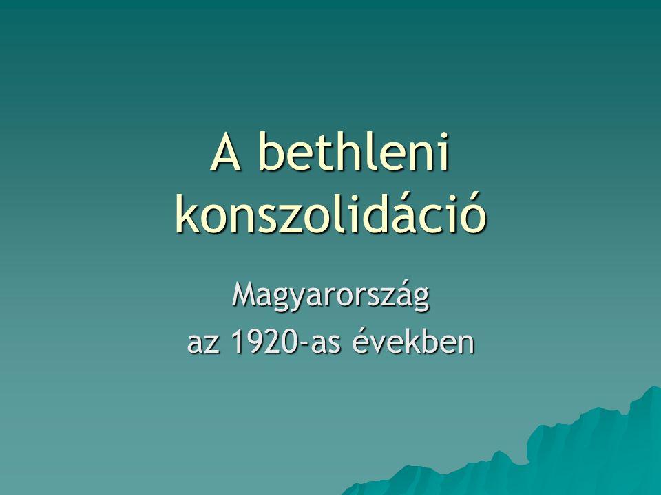 A bethleni konszolidáció Magyarország az 1920-as években