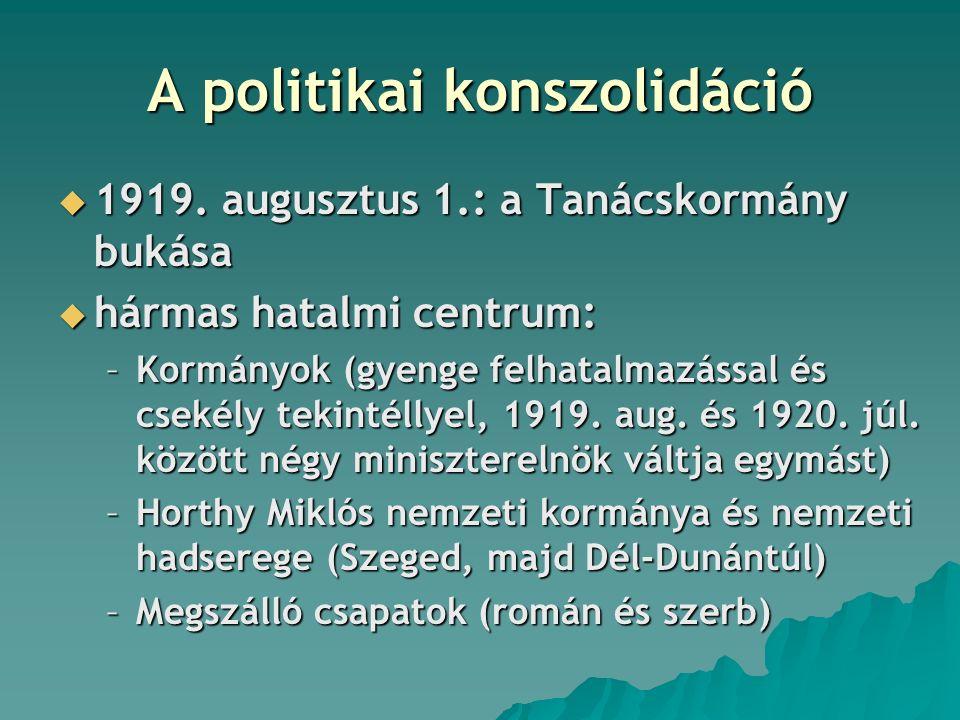 A politikai konszolidáció  1919.