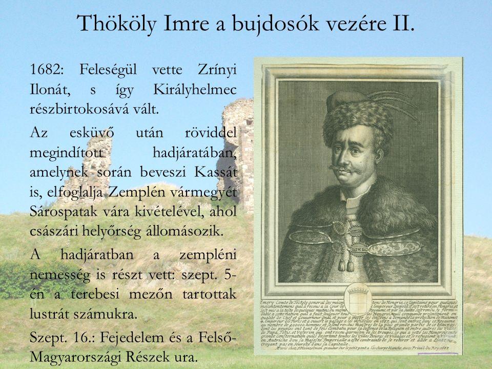Thököly Imre a bujdosók vezére II.